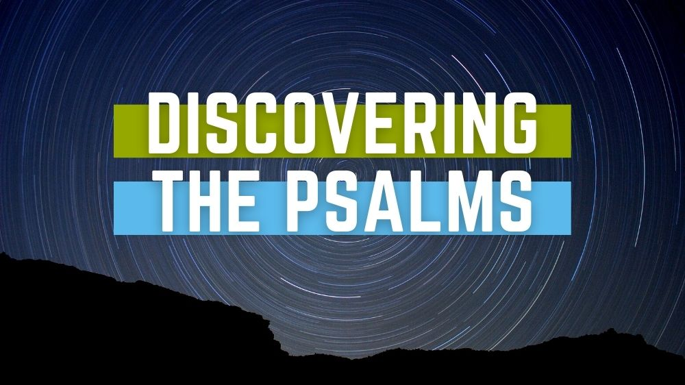 Discovering the Psalms