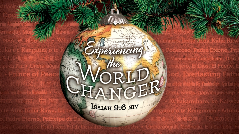 Experiencing the World Changer